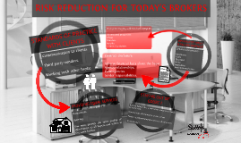 RISK REDUCTION FOR TODAY'S BROKERS.
