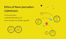Ethics of News Journalism (COMM 1345)