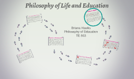 Philosophy of Life and Education