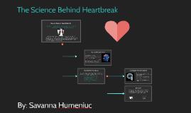 The Science Behind HeartBreak