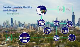 Greater Lawndale Healthy Work Retreat Update 101118