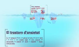 Copy of El trastorn d'ansietat