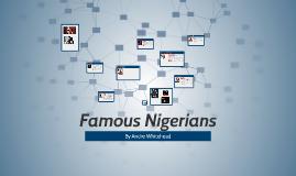 Famous Nigerians