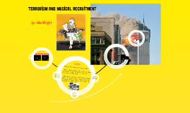 Terrorism and Musical Recruitment