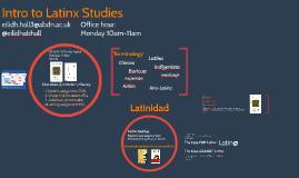 Intro to Latinx Studies