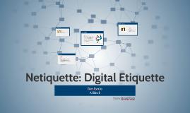 Netiquette: Digital Etiquette
