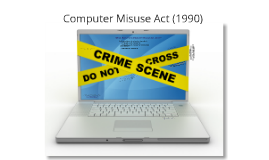Computer Misuse Act 1990 Explained
