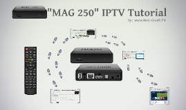 Mag 250 IPTV Tutorial - www.Best-Greek.TV