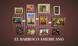 EL BARROCO AMERICANO