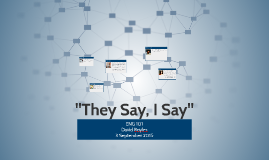 "Copy of ""They Say, I Say"""