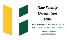 Center for Teaching and Learning: New Faculty Orientation