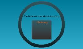 Piraterie vor den Küsten Somalias
