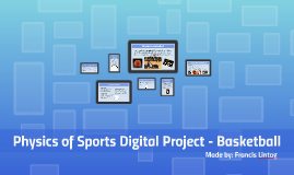 Physics of Sports Digital Project - Basketball