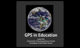 Copy of GPS in Education