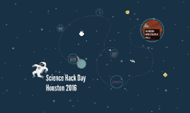 Science Hack Day Houston 2016