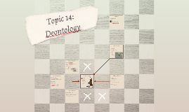 Topic 14: Deontology