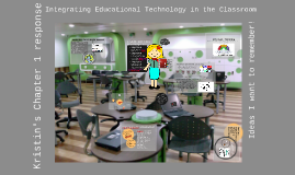 Integrating Educational Technology in the Classroom
