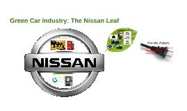 Green Car Industry: The Nissan Leaf