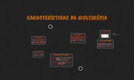 Características da multimédia
