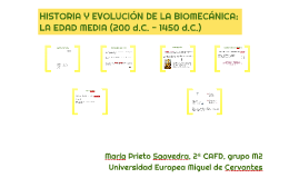 HISTORIA Y EVOLUCIÓN DE LA BIOMECÁNICA