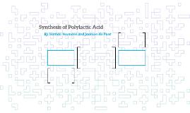 synthesise polylactic acid