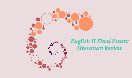 English II Final Exam Literature Review