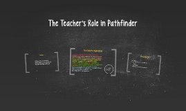 The Teacher's Role in Pathfinder