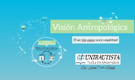 Copy of Visión Antropológica PCS