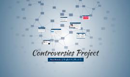 Controversies Presentation
