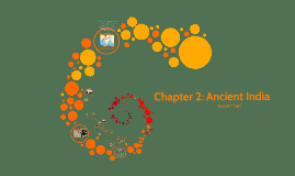Copy of Chapter 2: Ancient India