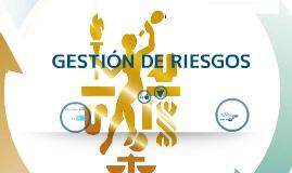 Copy of GESTIÓN DE RIESGOS