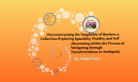 (De)constructing the Tangiblity of Borders: a Collection Exp