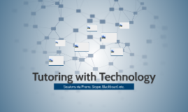 Tutoring and Technology