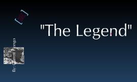 """""""The Legend"""" Mini-Lesson"""