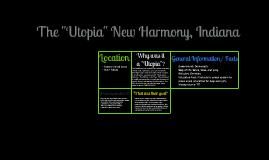 """The """"Utopia"""" New Harmony, Indiana"""