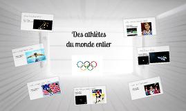 Des athletes du monde entier