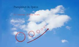 Pumpkins in Space...