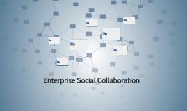 Enterprise Social Collaboration