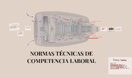 LA CERTIFICACIÓN DE NORMAS TÉCNICAS DE COMPETENCIA LABORAL