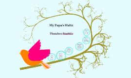"Analysis of ""My Papa's Waltz"""