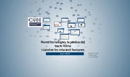Copy of Noves tecnologies: la pèrdua del tracte humà