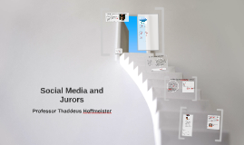 Social Media and Jurors
