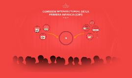 Copy of COMISIÓN INTERSECTORIAL DE LA PRIMERA INFANCIA (CIPI)