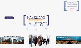 Marketing (análise da concorrência, escolha de mercados alvo e diferenciação)