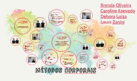 Copy of Métodos Corporais