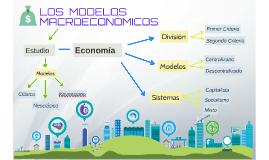 LOS MODELOS MACROECONÓMICOS