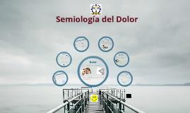 Copy of Semiología del Dolor