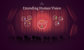 Copy of Extending Human Vision
