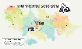 Copy of LHS Theatre 2014-2015