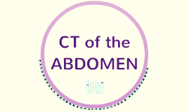 CT of the Abdomen (part 1)